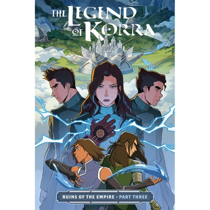 Комикс: The Legend of Korra Ruins of the Empire Part 3