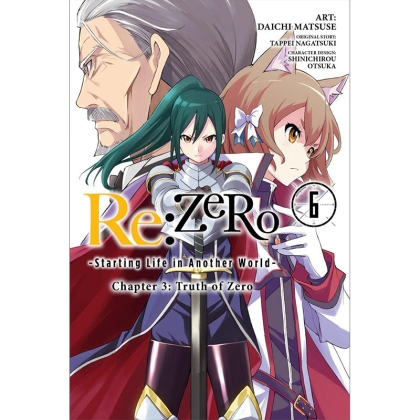 Манга: Re:ZERO -Starting Life in Another World-, Chapter 3: Truth of Zero, Vol. 6