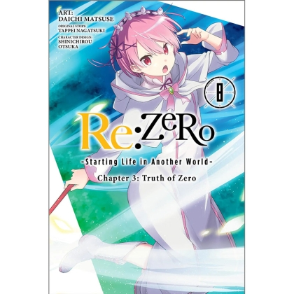 Манга: Re:ZERO -Starting Life in Another World-, Chapter 3: Truth of Zero, Vol. 8
